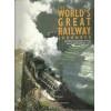 The worlds Great Railway Journeys / Max Wade matthews / 5328