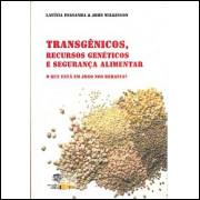 Transgenicos Recursos Geneticos E Seguranca Alimentar / Lavinia Pessanha e John Wilkinson / 5390
