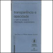 Transparencia e Opacidade / Ana Paola de Morais Amorim Valente / 5392