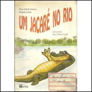 Um jacare no rio / Eliane Andrade Amoroso e Outros / 5459
