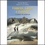 Viagens Lazer e Esporte / Alcyane Marinho / 5559