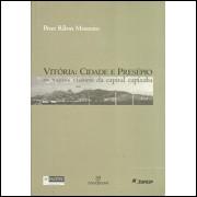 Vitoria cidade e presepio / Peter Ribon Monteiro / 5593