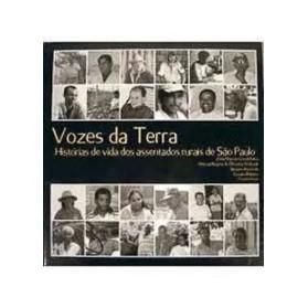 Vozes Da Terra Historias De Vida Dos Assentados Rurais De Sao Paulo / 5611