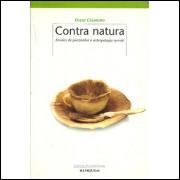 Contra Natura Ensaios de Psicanalise E Antropologia Surreal / Oscar Cesarotto Org / 6719