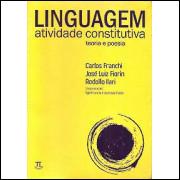 Linguagem Atividade Constitutiva Teoria E Poesia / 6352