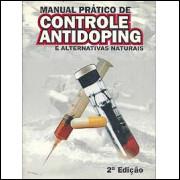 Manual Pratico De Controle Antidoping E Alternativas Naturais / 6454