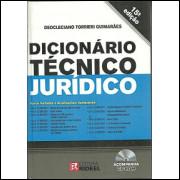 Dicionario Tecnico Juridico 15 Edicao / Deocleciano Torrieri Guimaraes / 6460