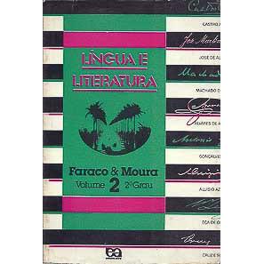 Lingua E Literatura Volume 2 2o. Grau / Faraco E Moura / 6667
