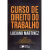 Curso De Direito Do Trabalho / Luciano Martinez / 6760