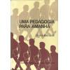 Uma Pedagogia Para Amanha / Anna Bonbior / 6851