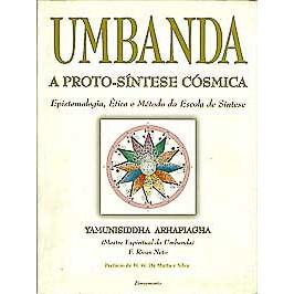 Umbanda A Pronto Sintese Cosmica Epistemologia Etica E Metodo Da Escola De Sintese / 6859