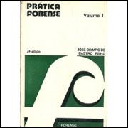Pratica Forense Volume 1 / Jose Olympio De Castro Filho / 6885