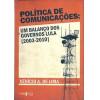 Politica De Comunicacoes Um Balanco Dos Governos Lula 2003-2010 / Venicio A De Lima / 7046