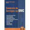 Comercio De Servicos Na Omc / Umberto Celli Junior / 7050