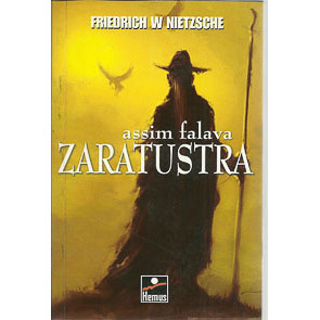 Assim Falava Zaratustra / Friedrich W Nietzsche / 7126
