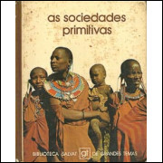 As Sociedades Primitivas / Jose Ramon Liobera / 7127