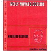 Aquilino Ribeiro Jardim Das Tormentas / Nelly Novaes Coelho / 7154
