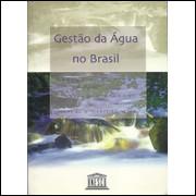 Gestao Da Agua No Brasil / Carlos E M Tucci Ivanildo Espanhol Oscar De M Cordeiro Netto / 7199
