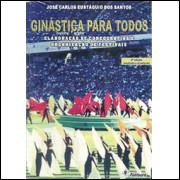 Ginastica Para Todos / Jose Carlos Eustaquio Dos Santos / 7220