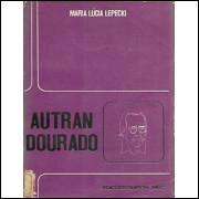 Autran Dourado Uma Leitura Mitica / Maria Lucia Lepecki / 7320