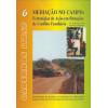 Cadernos Itesp no 6 medicao no campo estrategias de acao em situacoes de conflito fundia / 7328
