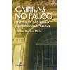 Caipiras No Palco Teatro Na Sao Paulo Da Primeira Republica / Cassio Santos Melo / 7339