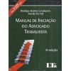 Manual De Iniciacao Do Advogado Trabalhista Contem Pje E Novo Cpc / 7401