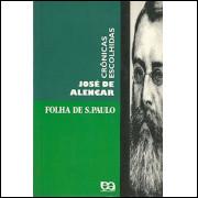 Cronicas Escolhidas / Jose De Alencar / 7417