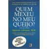 Quem Mexeu No Meu Queijo / Spencer Johnson / 7561