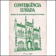 Convergencia Lusiada revista do Real Gabinete Portugues De Leitura no 12 / 7634