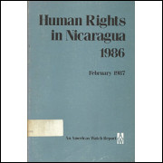 Human Rights In Nicaragua 1986 / Americas Watch / 7776