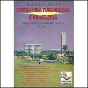 Literatura Portuguesa E Brasileira Analise E Resumo De Obras Volume 1 / Geraldo Chacon / 7830