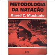 Metodologia Da Natacao / David C Machado / 7854