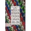Mexico Estados Unidos Canada 1993-1994 / Gustavo Vega Canovas / 7861