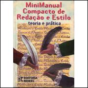 Minimanual Compacto De Redacao E Estilo Teoria E Pratica / Ana Tereza Pinto De Oliveira / 7864