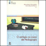 O Estagio No Curso De Pedagogia Volume 2 / 8040
