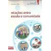 Relacoes Entre Escola E Comunidade / Alessandro De Melo / 8045