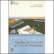 Trabalho De Conclusao De Curso Em Pedagogia / 8048