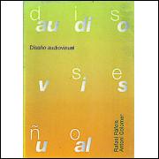Diseno Audiovisual / Rafael Rafols Antoni Colomer / 8090