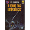 O Roubo Dos Botoes Ionicos / Wilson Rocha / 8269