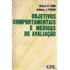 Objetivos Comportamentais E Medidas De Avaliacao / Robert B Sund E Anthony J Picard / 8302