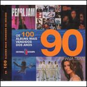 Os 100 Albuns Mais Vendidos Dos Anos 90 / Editorial Estampa / 8328