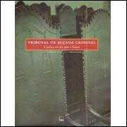 Tribunal De Alcada Criminal / Jose Renato Nalini / 8337