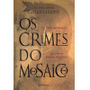 Os Crimes Do Mosaico / Giulio Leoni / 8356