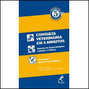 Consulta Veterinaria Em 5 Minutos Disturbios Musculoesqueleticos Manual De Especialidade / 8368