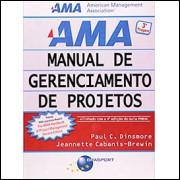 Ama Manual De Gerenciamento De Projetos - Alinhado Com 4a. Edicao Do Guia Pmbok / 8399