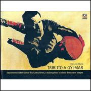 Tributo A Gilmar / Marcelo Mello / 8401