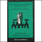 Etica Social E Governamental Advocacy E Lobby / Antonio Carlos Rodrigues Do Amaral / 8434