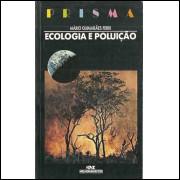 Ecologia E Poluicao / Mario Guimaraes Ferri / 8438