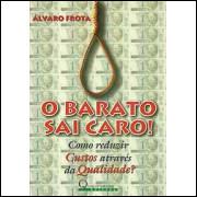 O Barato Sai Caro / Alvaro Frota / 8443